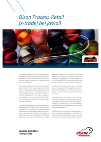 Der Sonderpostenhändler Jawoll erneuert seine Warenwirtschaft und entscheidet sich für ein Komplettpaket der Bison Deutschland GmbH mit zentraler Lösung, Filialsteuerung, Lagerverwaltung und Data Warehouse.