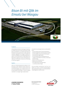 Anfang 2008 entschied sich die Wasgau Dienstleistungs & Logistik GmbH für den Einsatz des Unternehmenssteuerungs-Tools Bison BI QlikView. Es wurde eine optimierte und schnelle Auswertung der Daten aus den operativen Systemen angestrebt. Die Wasgau Dienstleistungs & Logistik GmbH beliefert als Handelsunternehmen an eigene und fremde Märkte und legt deshalb ein besonderes Augenmerk auf die anschauliche Darstellung von Kennzahlen wie Spanne und Rohertrag im Periodenvergleich (z.B. Vorjahr).